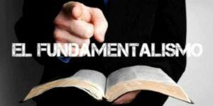 Acerca del fundamentalismo