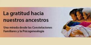 La gratitud hacia nuestros ancestros