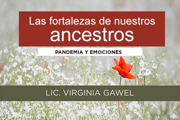 Las fortalezas de nuestros ancestros