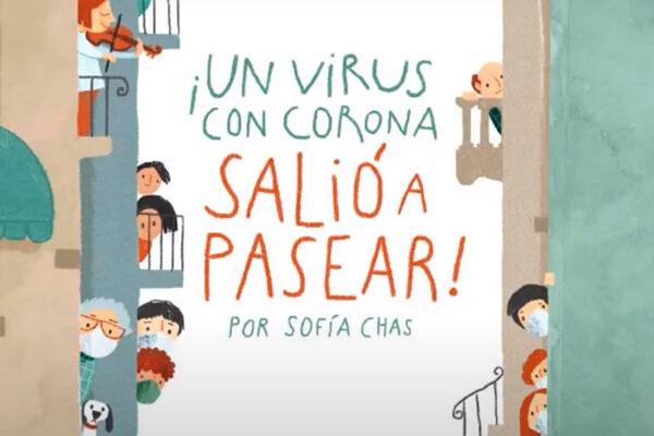 ¡Un virus con corona salió a pasear!