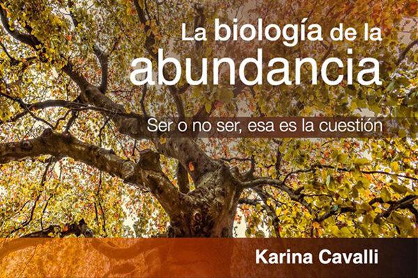 La biología de la abundancia