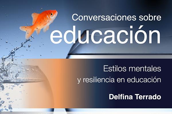 Estilos mentales y resiliencia en educación