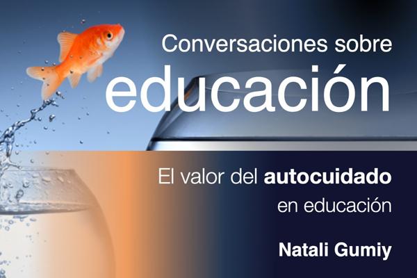 El valor del autocuidado en educación