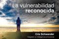 La vulnerabilidad reconocida