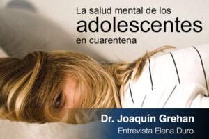 La salud mental de los adolescentes en cuarentena
