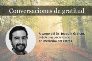 """Para revivir nuestras """"Conversaciones de gratitud"""""""