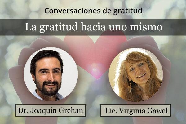 La gratitud hacia uno mismo (con Virginia Gawel)